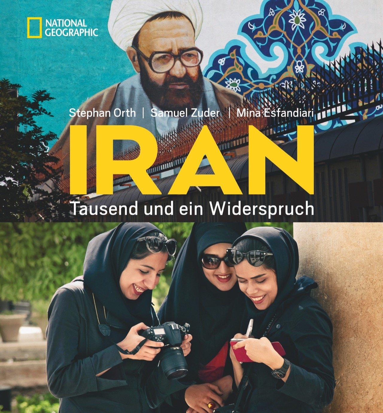 »Iran – Tausend und ein Widerspruch«