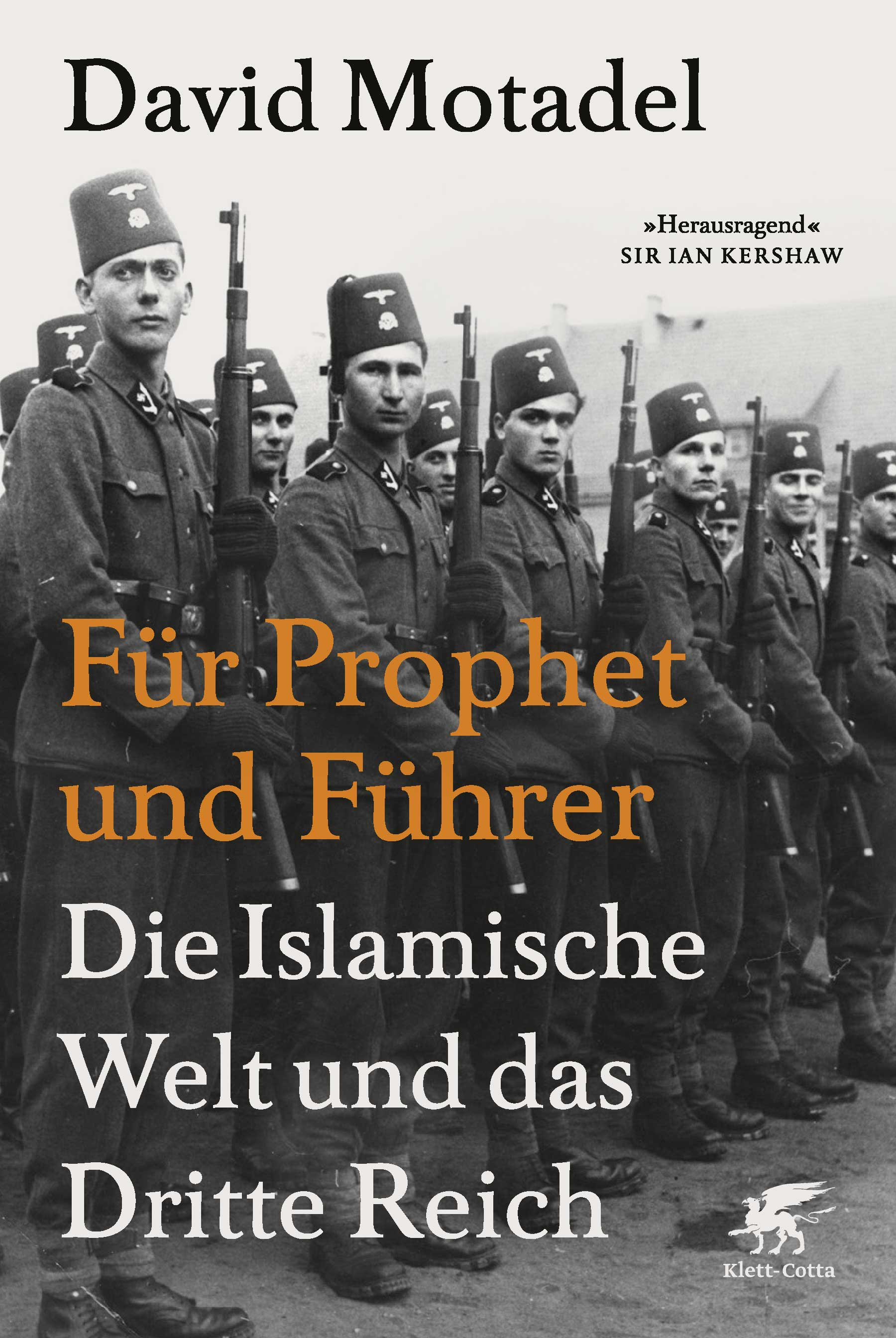 »Für Prophet und Führer: Die islamische Welt und das Dritte Reich«